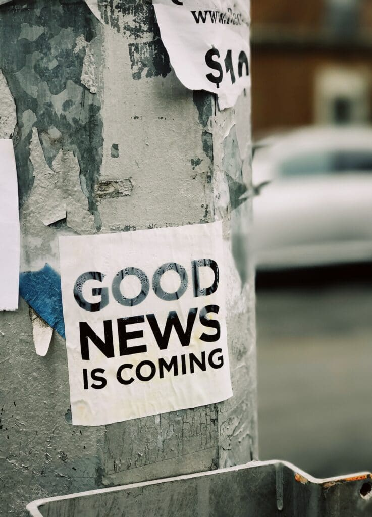 sign saying Good News